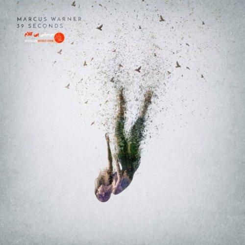 "آلبوم ""۳۹Seconds"" ساخته ""Marcus Warner"""
